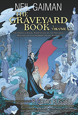 The Graveyard Book Graphic Novel: Volume 1 by Neil Gaiman, illustrated by P. Craig Russell