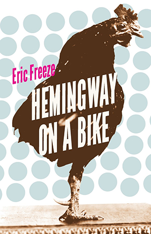 Hemingway on a Bike by Eric Freeze