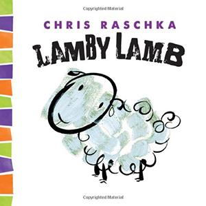 Lamby Lamb (Thingy Things) by Chris Raschka
