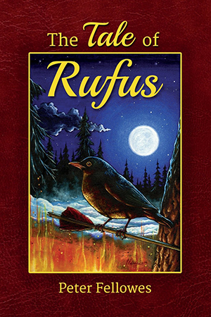 The Tale of Rufus by Peter Fellowes