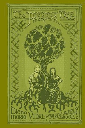 The Paradise Tree: A Novel by Elena Maria Vidal