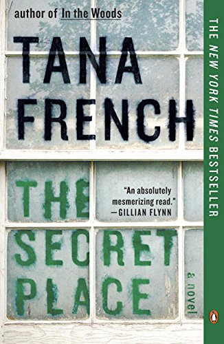 The Secret Place: A Novel by Tana French