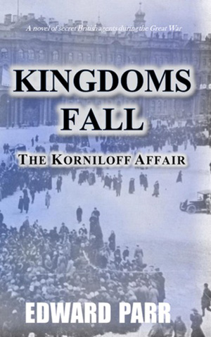 Kingdoms Fall – The Korniloff Affair by Edward Parr