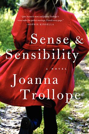 Sense & Sensibility: A Novel by Joanna Trollope