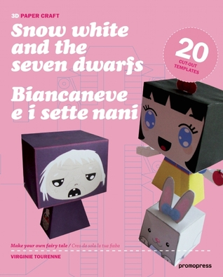 3D Paper Craft Snow White (English and Italian Edition) by Virginie Michaud-Tourenne