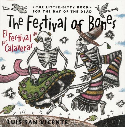 The Festival of Bones / El Festival de las Calaveras by Luis San Vicente
