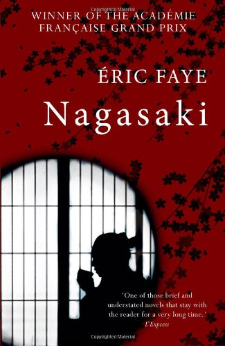 Nagasaki by Eric Faye, translated by Emily Boyce