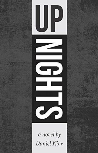 Up Nights by Daniel Kine