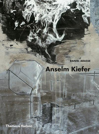 Anselm Kiefer by Daniel Arasse
