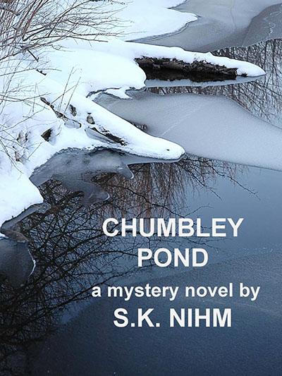 Chumbley Pond by S.K. Nihm