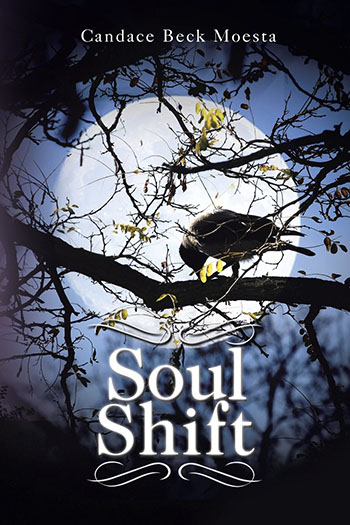 Soul Shift by Candace Beck Moesta