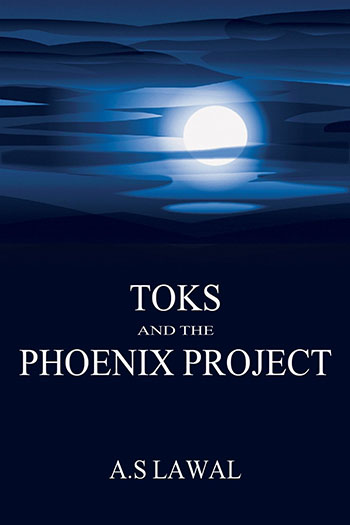 Toks and the Phoenix Project by A.S. Lawal