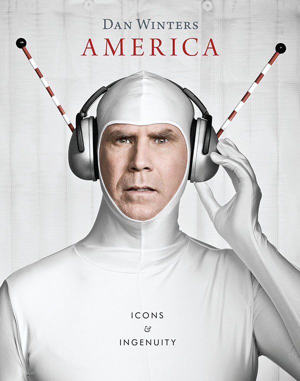 America: Icons and Ingenuity by Dan Winters, Text by Courtney A. McNeil and John Grzywacz-Gray
