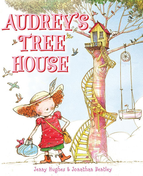 Audrey's Tree House by Jenny Hughes, Illustrated by Jonathan Bentley