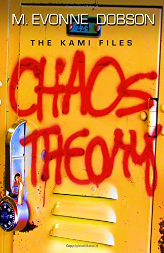 Chaos Theory by M. Evonne Dobson