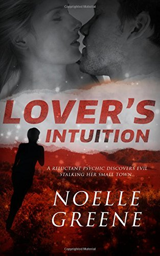 Lover's Intuition by Noelle Greene