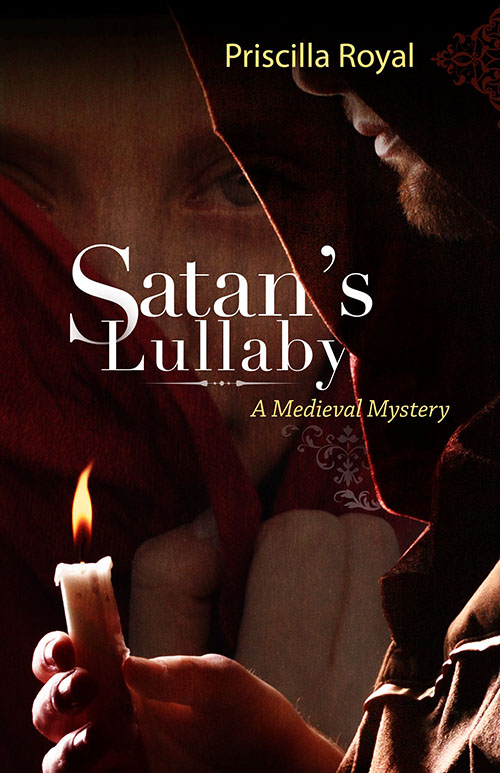 Satan's Lullaby: A Medieval Mystery by Priscilla Royal