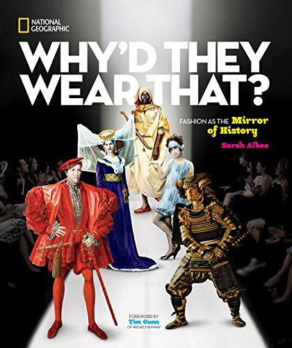 Why'd They Wear That? by Sarah Albee