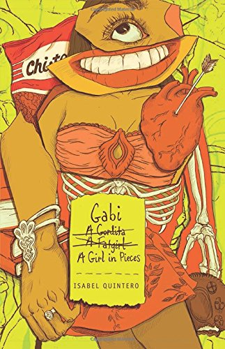 Gabi, A Girl In Pieces by Isabel Quintero