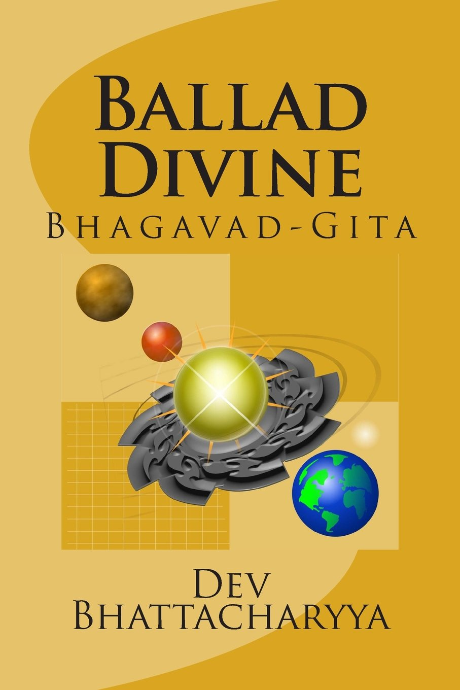 The Ballad Divine by Dev Bhattacharyya