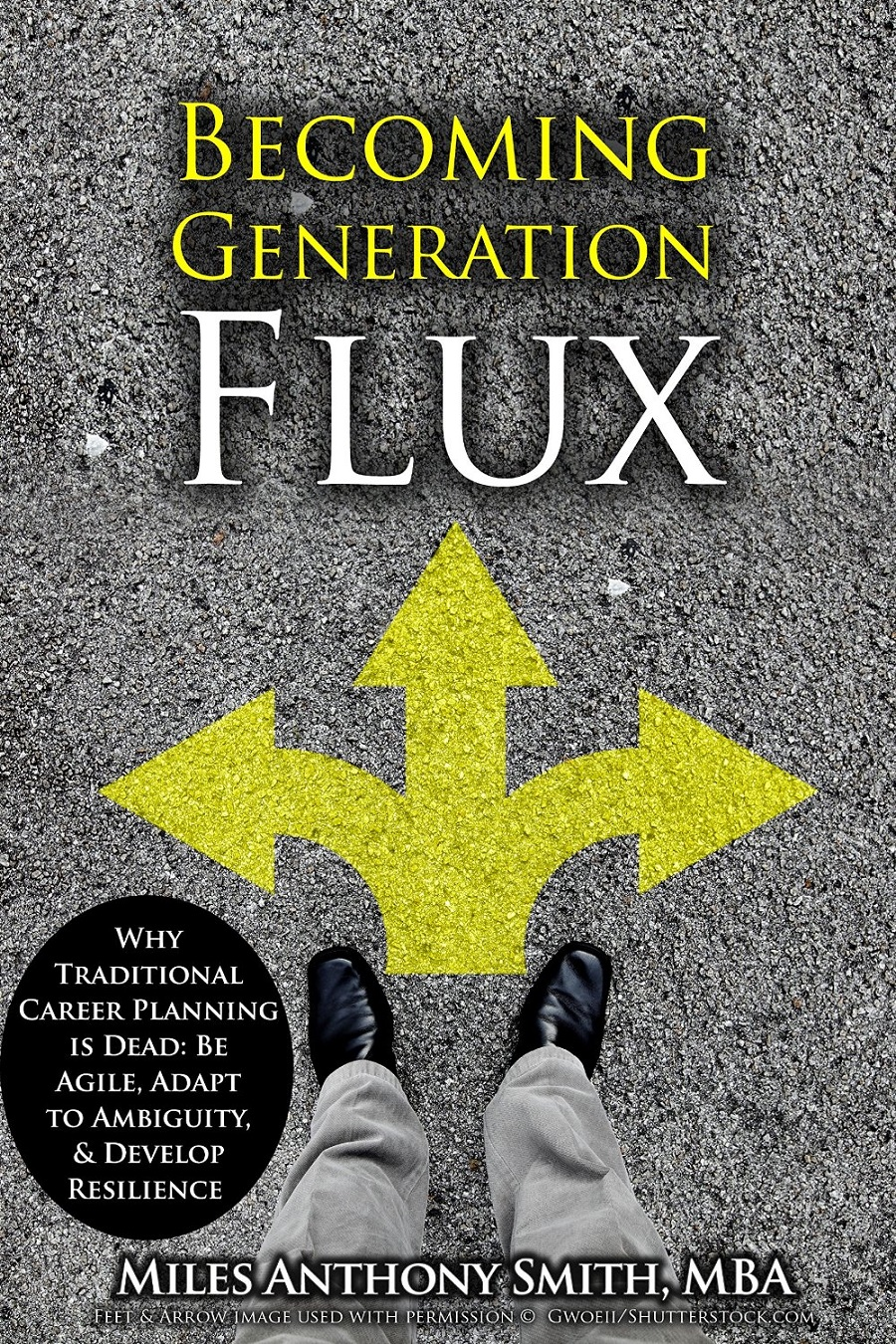 Becoming Generation Flux by Miles Anthony Smith