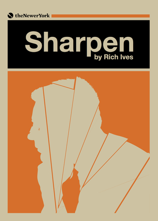 Sharpen by Rich Ives