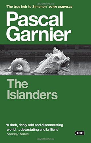 The Islanders by Pascal Garnier, translated by Emily Boyce