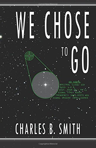 We Chose to Go by Charles B. Smith