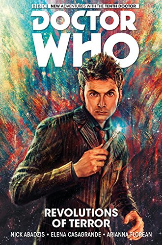 Doctor Who: The Tenth Doctor Vol.1 by Nick Abadzis, illustrated by Elena Casagrande and Arianna Florian