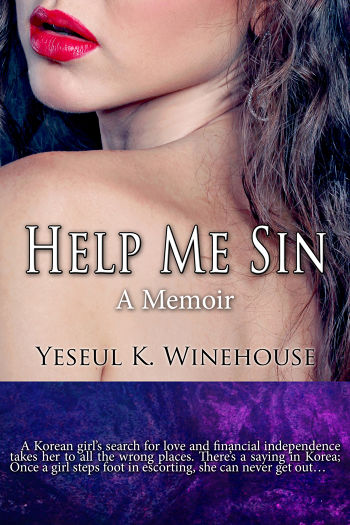 Help Me Sin by Yeseul K. Winehouse