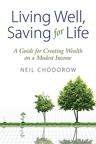 Living Well, Saving for Life by Neil Chodorow