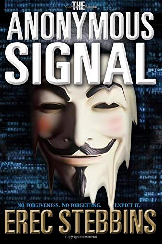 The Anonymous Signal by Erec Stebbins