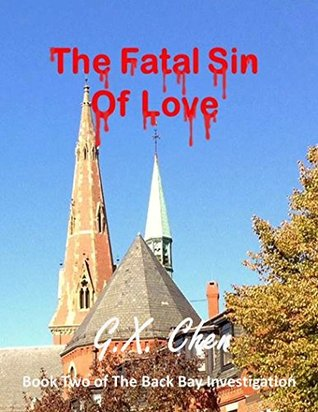The Fatal Sin of Love by G.X. Chen