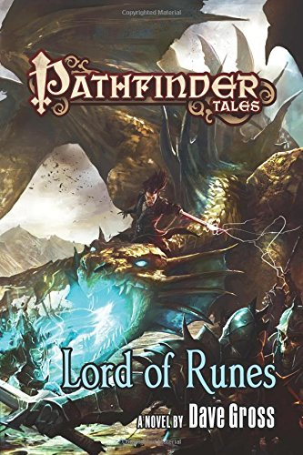 Pathfinder Tales: Lord of Runes by Dave Gross