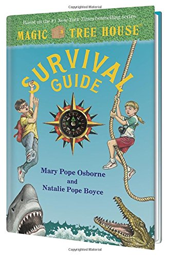 Magic Tree House Survival Guide by Mary Pope Osborne and Natalie Pope Boyce, illustrated by Sal Murdocca