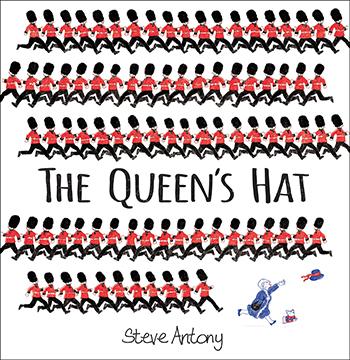 The Queen's Hat by Steve Antony