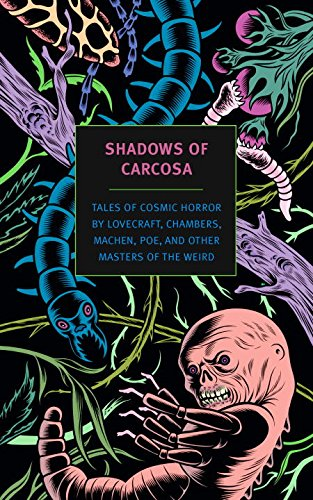 Shadows of Carcosa: Tales of Cosmic Horror edited by D. Thin