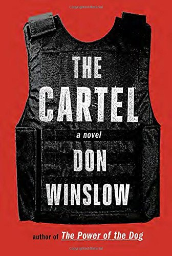 The Cartel: A Novel by Don Winslow