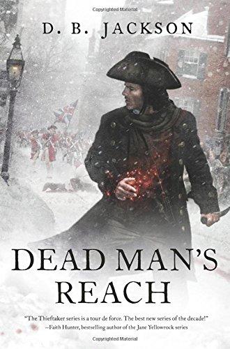 Dead Man's Reach by D. B. Jackson