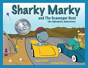 Sharky Marky and the Scavenger Hunt (An Alphabetic Adventure) by Lance Olsen, illustrated by Thomas Perry