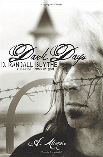 Dark Days by D. Randall Blythe