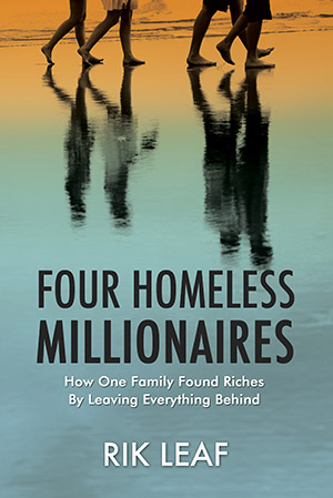 Four Homeless Millionaires by Rik Leaf