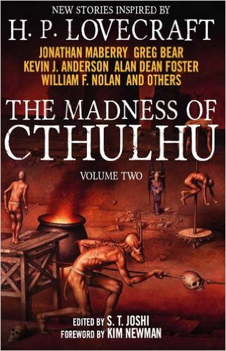 The Madness of Cthulhu, Volume Two edited by S.T. Joshi