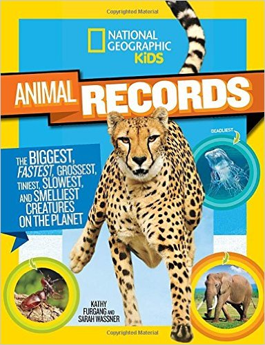 National Geographic Kids Animal Records by Kathy Furgang and Sarah Wassner