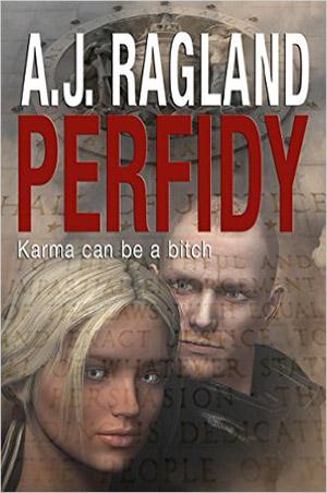 Perfidy by A.J. Ragland
