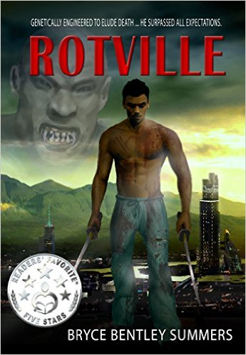 Rotville by Bryce Bentley Summers
