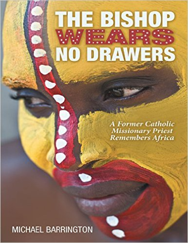 The Bishop Wears No Drawers by Michael Barrington