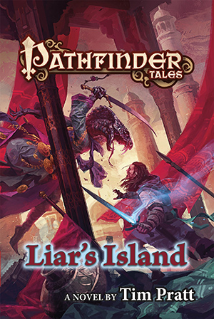 Pathfinder Tales: Liar's Island: A Novel by Tim Pratt