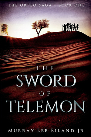 The Sword of Telemon by Murray Lee Eiland Jr.