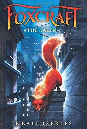 The Taken (Foxcraft #1) by Inbali Iserles